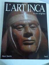 HENRI STIERLIN ART INCA ET SES ORIGINES valdivia machu picchu 220 photographies