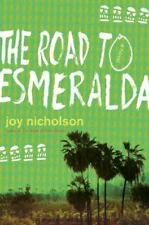 The Road to Esmeralda: A Novel-ExLibrary