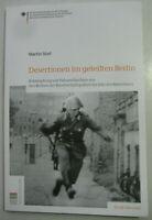 Stief Desertion im geteilten Berlin Fahnenflucht Republikflucht Grenztruppen DDR