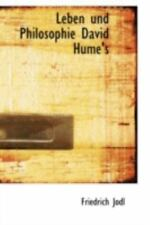 Leben Und Philosophie David Hume's: By Friedrich Jodl