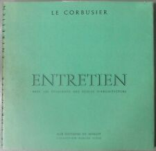 ARCHITECTURE LE CORBUSIER ENTRETIEN AVEC LES ETUDIANTS EDITIONS DE MINUIT 1957