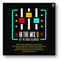 In The Mix Vol. 9 by Petros Karras GREEK MODERN MUSIC COMPILATION 2019 CD/NEW