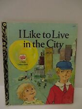 Little Golden Book I Like to Live in the City 1972