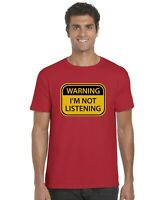 Warning I'm Not Listening Funny Adults T-Shirt Tee Top Sizes S-XXL