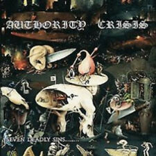 """Authority Crisis """"Seven Deadly Sins...And Some Minor..."""" CD [COOL DEATH GRIND]"""