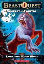 Beast Quest #22: Amulet of Avantia: Luna the Moon Wolf