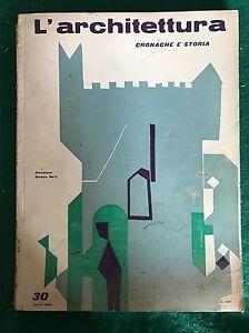 Rivista L'ARCHITETTURA Cronache e storia n. 30 aprile 1958 Bruno Zevi