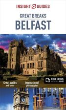 Insight Guides Great Breaks Belfast (Ireland) *FREE SHIPPING - NEW*