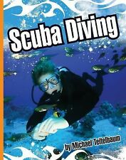 Scuba Diving (Extreme Sports (Child's World))-ExLibrary