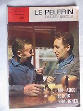 Moi aussi, je dois témoigner -  6 octobre 1963 - Le pèlerin du 20 ème siècle -