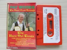 PAT WOODS THE BAND FROM ARMAGH THE RARE OUL TIMES  CASSETTE 1982 OUTLET, TESTED.