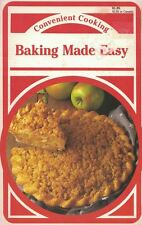 Convenient Cooking BAKING MADE EASY Cookbook 1990