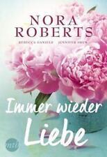 Immer wieder Liebe von Nora Roberts, Rebecca Daniels und Jennifer Drew (2018, Taschenbuch)