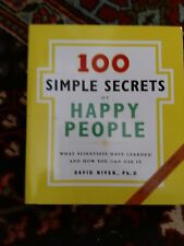 100 Simple Secrets of Happy People : What Scientists Have Learned and How...