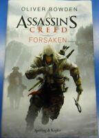 Assassin's Creed Forsaken Bowden Oliver copertina rigida sovracoperta 1 ed  2012
