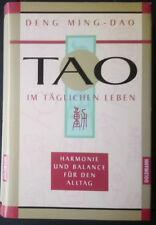 Deng Ming-Dao - Tao im täglichen Leben - Harmonie und Balance für den Alltag