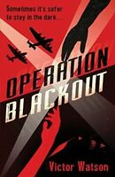 Operation Blackout by Victor Watson (Paperback) Book