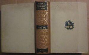 1964 GRANDE DIZIONARIO DELLA LINGUA ITALIANA volume 3 Salvatore Battaglia UTET