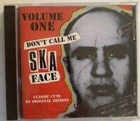 Various - Don't Call Me Ska Face Vol 1 CD 1996 Dressed To Kill ‎– DTK CD 02