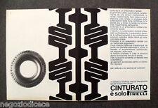 N509 - Advertising Pubblicità -1968- CINTURATO E' SOLO PIRELLI