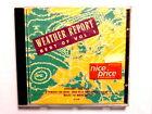 WEATHER REPORT - BEST OF WEATHER REPORT VOL. I - CD 1990 NUOVO E SIGILLATO