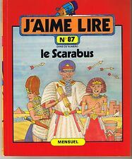 Le Scarabus * Ancien J'aime Lire revue n° 87 * 1984 * ALESSANDRI KAILHENN égypte