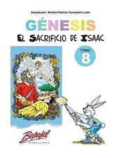 Génesis para Niños: Génesis-El Sacrificio de Isaac-Tomo 8 : Cuentos...