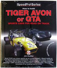 HOW TO BUILD TIGER AVON OR GTA SPORTS CARS FOR ROAD OR TRACK DUDLEY CAR BOOK