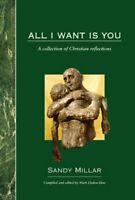 All I Want is You by Millar, Sandy Hardback Book The Fast Free Shipping