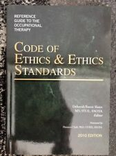 Reference Guide to the Occupational Therapy Code of Ethics and Ethics Standar…