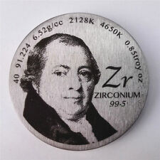 Pay Tribute to Zirconium Discoverer 1.5 inch Diameter Pure Zr Metal Coin