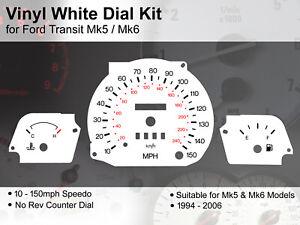 Ford Transit Mk5 / Mk6 (1994 - 2006) - 150mph No Rev - Vinyl White Dial Kit