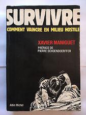 SURVIVRE COMMENT VAINCRE EN MILIEU HOSTILE 1988 MANIGUET ILLUSTRE