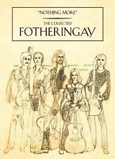 FOTHERINGAY - NOTHING MORE: THE COLLECTED - NEW 3CD DVD BOX SET