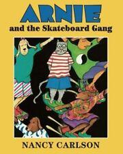 Arnie and the Skateboard Gang (Nancy's Neighborhood)-ExLibrary
