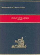 Military Medical Ethics, Volume 1