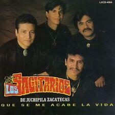 Los Sagitarios Que Se Me Acabe La Vida CD New Sealed
