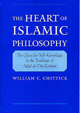 The Heart of Islamic Philosophy: The Quest for Self-Knowledge in the Teachings o
