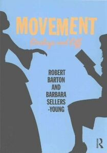 Movement Onstage and off by Robert Barton 9781138907829 (Paperback, 2017)