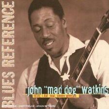 "John ""Mad Dog"" Watkins - Here I Am with Jimmy Johnson / Black n Blue CD New"
