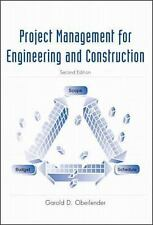 Project Management for Engineering and Construction by Garold D. Oberlender