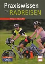 Zengerling: Praxiswissen für Radreisen (Ratgeber/Buch/Fahrrad-Reise/Rad-Wandern)