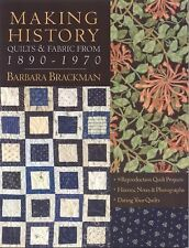 Making History - Quilts and Fabric from 1890-1970 : 9 Reproduction Quilt...