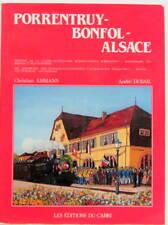 PORRENTRUY BONFOL ALSACE GESCHICHTE DER JURASSISH CABRI TRAIN LOCOMOTIVE SNCF