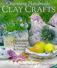 Charming Handmade Clay Crafts : Decorative Techniques and Projects