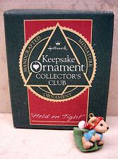 1988 Hallmark Miniature Club Ornament - Hold On Tight