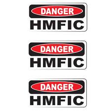 """DANGER HMFIC (3 Pack)HardHat Sticker (size: 2"""" x 1"""") Printed Sticker"""