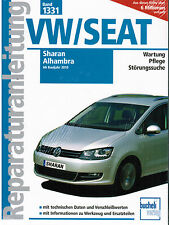Buch Reparaturanleitung VW Sharan und Seat Alhambra ab Baujahr 2010 Band 1331