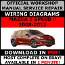 OFFICIAL WORKSHOP Service Repair MANUAL for MAZDA 3 SPEED II 2008-2013 #