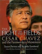 NEW The Fight in the Fields: Cesar Chavez and the Farmworkers Movement